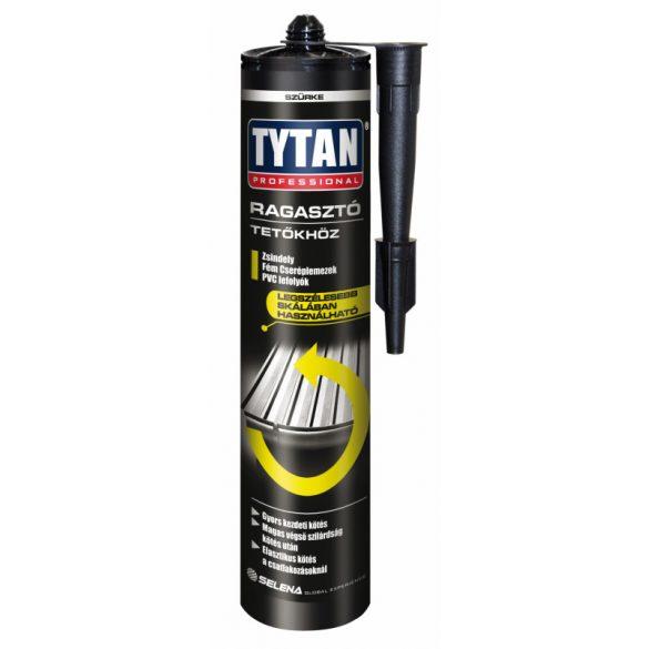 TYTAN Professional Speciális Tető Ragasztó Szürke 290ml
